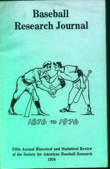 Baseball Research Journal 1876 to 1976