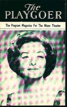 Nixon Theatre Playgoer- Myrna Loy! 9/7/64