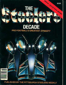 Steelers a Decade of Steel from 1980!