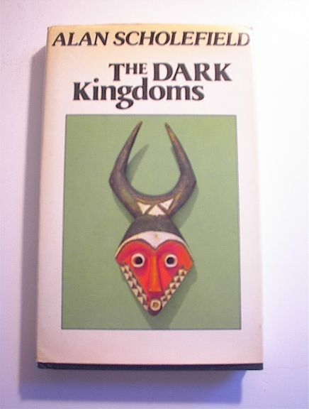 The Dark Kingdoms by Alan Scholefield,1975