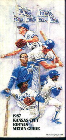 Kansas City Royals 1987 Media Guide! Schedule