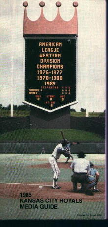 Kansas City Royals 1985 Media Guide! Schedule