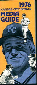 Kansas City Royals 1976 Media Guide! Schedule