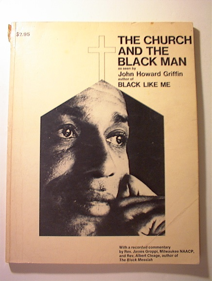 The Church And The Black Man/John H. Griffin
