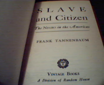 Slave and Citizen-The Negro in the Americas