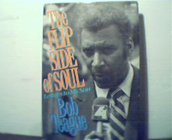 The Flip Side of Soul by Bob Teague