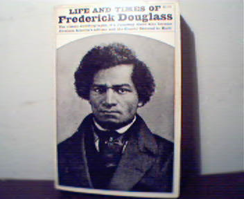 Life and Times of Fredrick Douglas!