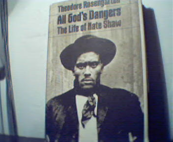All God's Dangers the Life of Nate Shaw