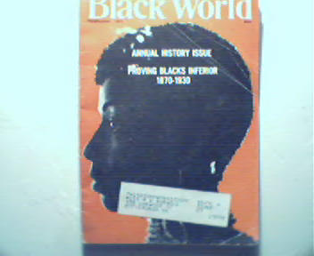 Black World-2/71-Proving Blacks Inferior?