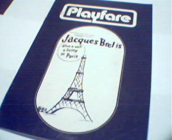 Playfare-Jacques Brelis alive in Paris!