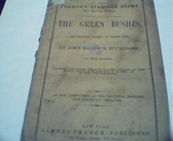The Green Bushes published by Samuel French!