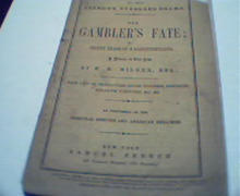 The Gamblers Fate publsished Samuel French!