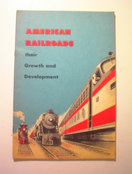 1956 American Railroads Growth & Development