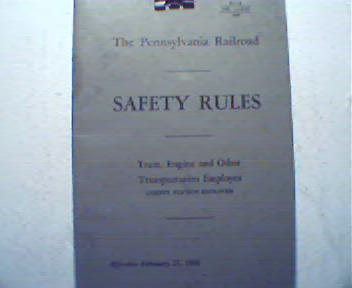 The Pennsylvania Railroad Saftey Rules 1946