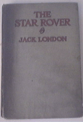 The Star Rover by Jack London,1915