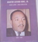 Martin Luther King,Jr His Life-His Death,SEPIA Book