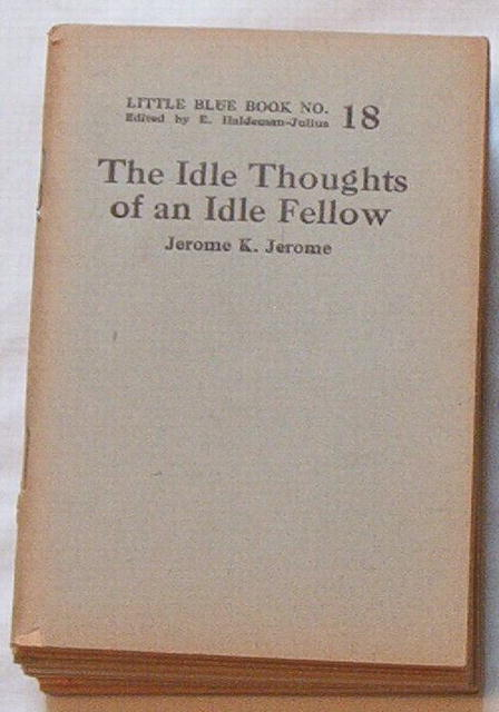 Idle Thoughts of an Idle Fellow/LBB #18 by J.K. Jerome