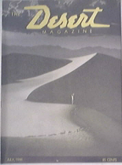 The Desert Mag 7/1946 Calico Hills,Inkopah Wastelands