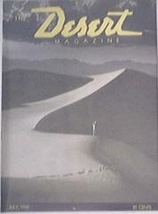 The Desert Mag 7/1946 Calico Hills,Inkopah Wastelands