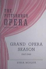1947-1948 The Pittsburgh OPERA Grand Opera Season Progm