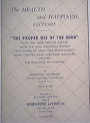 The Health and Happiness Lectures Proper Use of theMind