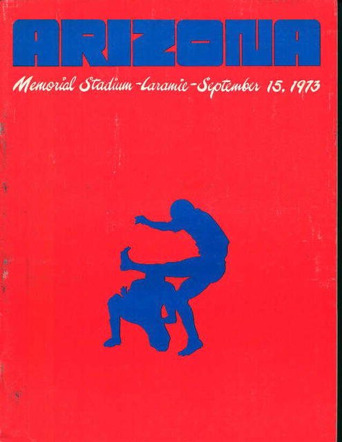 Arizona Wyoming Memorial Stadium Game 9/15/73