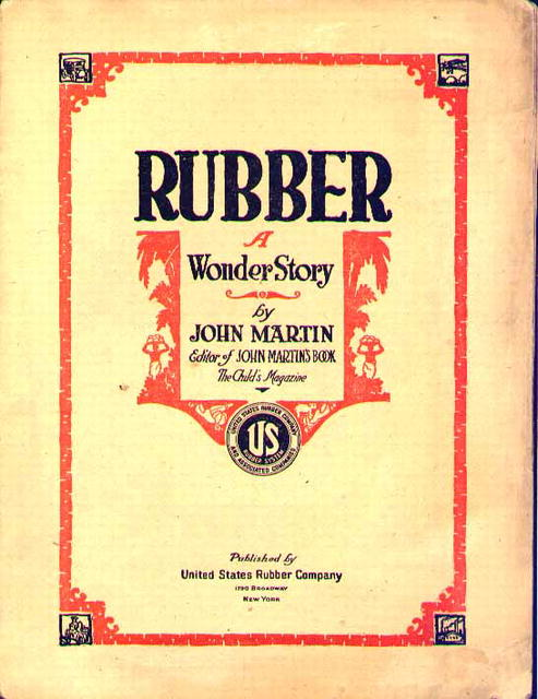 Rubber A Wonder Story US Rubber Co. 1919