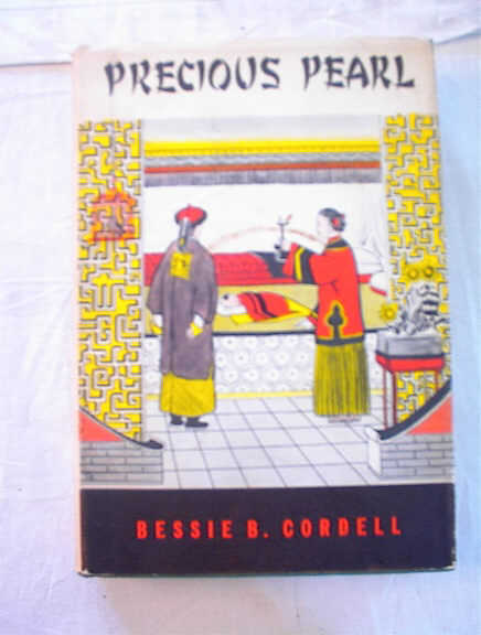 Precious Pearl by Bessie B. Cordell