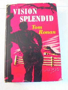 Vision Splendid by Tom Ronan