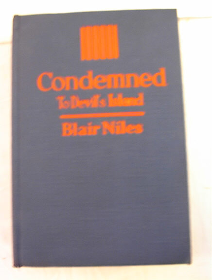 Condemned to Devil's Island by Blair Niles
