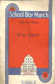 School Boy March D W Crist 1935 great cover