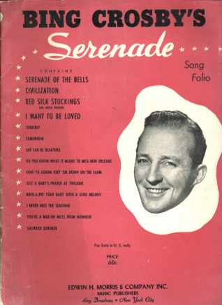 Bing Crosby's Serenade Song Folio 1948