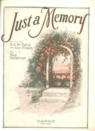 Just a Memory B G de Sylva & Lew Brown 1927