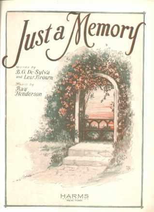 Just a Memory B G de Sylva & Lew Brown 1927