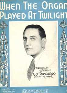 Guy Lombardo Photo Cover 1930 ..Organ Played-