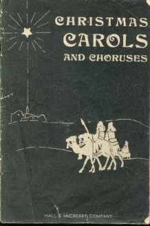 1933 Christmas Carols Choruses song book