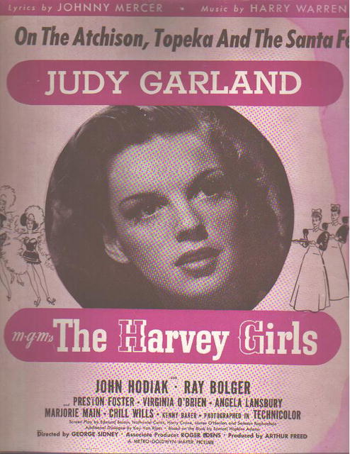 Judy Garland On the Atchison, Topeka & the...