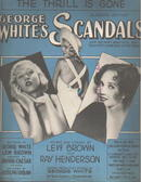 George Whites Scandals '31 The Thrill is Gone