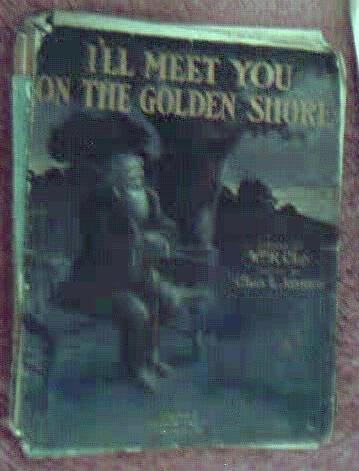1911 I'll Meet You on the Golden Shore KC MO