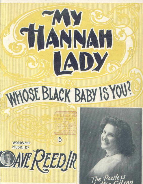 My Hannah Lady, Whose Black Baby is You?