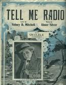 Tell Me Radio, S. Mitchell/A. Silver, 1924