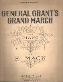General Grants Grand march E Mack 1924