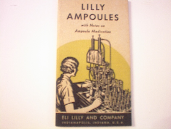 Lilly Ampoules Notes on Ampoule Medication