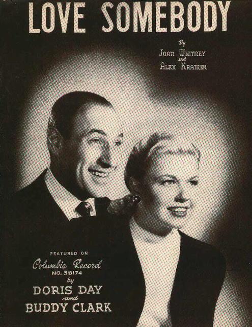 Love Somebody by Joan Whitney & Alex Kramer