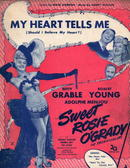 My Heart Tells Me From Sweet Rosie O'Grady!