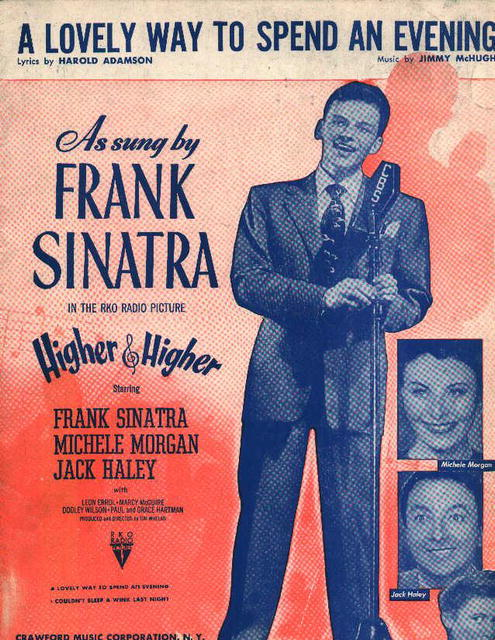 A Lovely Way to Spend An Evening by Sinatra!