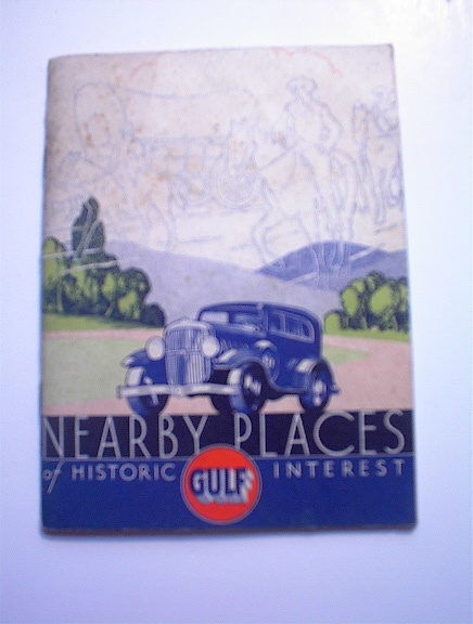 1932 GULF Nearby Places of Historic Interest