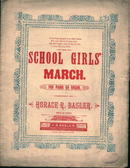 School Girls March by Horace Baseler c1887!