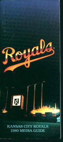 Kansas City Royals 1980 Media Guide! Schedule