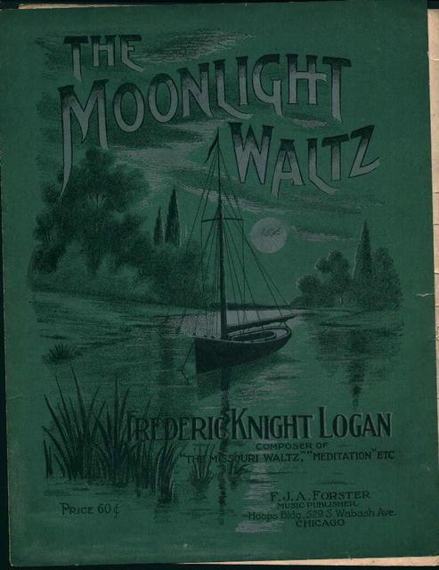 The Moonlight Waltz by Fredrick Knight Logan